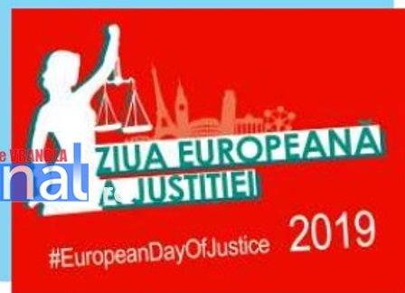 ziua europeana a justitiei - Tribunalul Vrancea va marca Ziua Europeană a Justiției