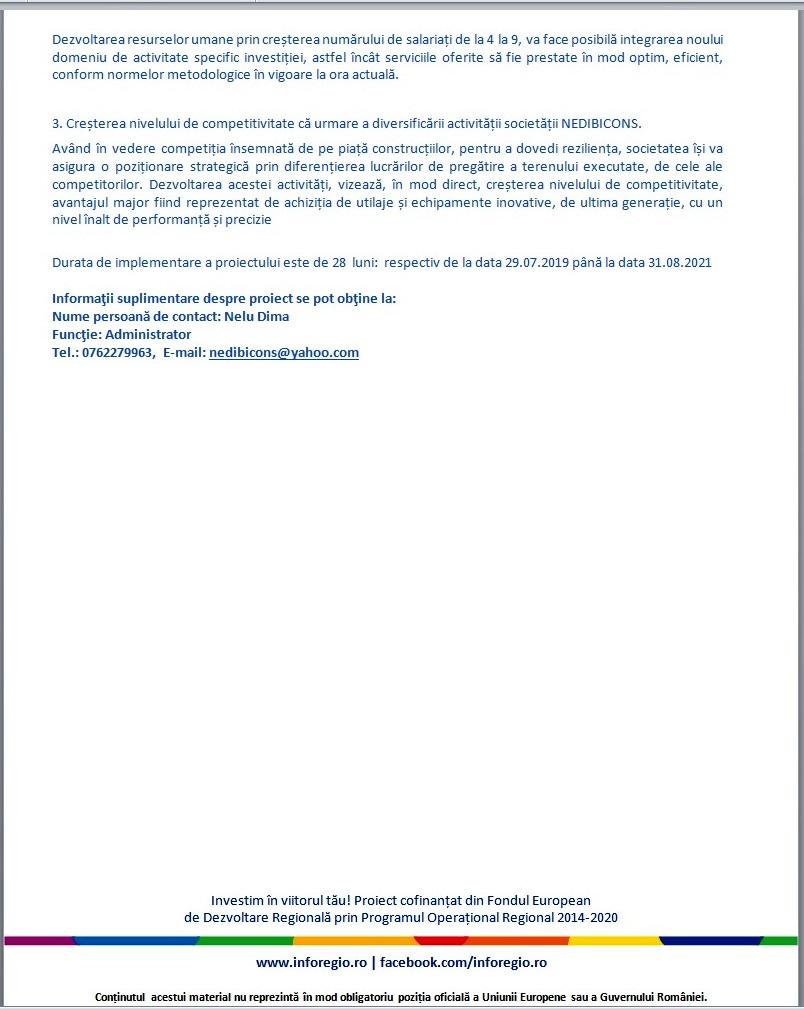"""Lansarea proiectului INOVAREA DOMENIULUI DE ACTIVITATE AL SOCIETATII NEDIBICONS SRL - Lansarea proiectului """"INOVAREA DOMENIULUI DE ACTIVITATE AL SOCIETĂȚII NEDIBICONS SRL"""""""